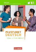 Cover-Bild zu Pluspunkt Deutsch - Leben in Deutschland B1. Allgemeine Ausgabe. Gesamtband. Testheft mit Audio-CD von Maenner, Dieter