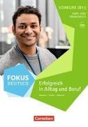 Cover-Bild zu Fokus Deutsch B2. Allgemeine Ausgabe. Brückenkurs B1+ mit Audios online von Maenner, Dieter