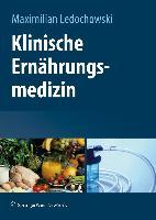Cover-Bild zu Klinische Ernährungsmedizin von Alber, Hannes