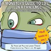 Cover-Bild zu A Monster's Guide to Life...in a Pandemic von Koz, Katie Lee