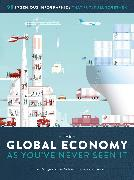 Cover-Bild zu The Global Economy as You've Never Seen It von Ramge, Thomas