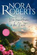 Cover-Bild zu Roberts, Nora: Wie Leuchtfeuer in der Nacht