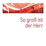 Cover-Bild zu CD So groß ist der Herr (01) von Adams-Frey, Andrea (Sänger)