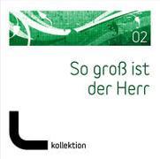 Cover-Bild zu CD So groß ist der Herr (02) von Adams-Frey, Andrea (Sänger)
