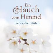 Cover-Bild zu CD Ein Hauch vom Himmel von Barth, Anni (Sänger)