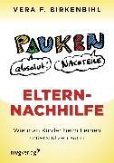 Cover-Bild zu Eltern-Nachhilfe (eBook) von Birkenbihl, Vera F.