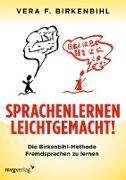 Cover-Bild zu Sprachenlernen leichtgemacht! (eBook) von Birkenbihl, Vera F.