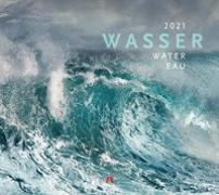 Cover-Bild zu Wasser Kalender 2021 von Ackermann Kunstverlag (Hrsg.)