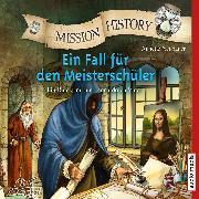Cover-Bild zu Mission History - Ein Fall für den Meisterschüler (Audio Download) von Neubauer, Annette