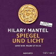 Cover-Bild zu Spiegel und Licht (Teil 3 von 3) (Audio Download) von Mantel, Hilary