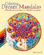 Cover-Bild zu Coloring Dream Mandalas von Piersall, Wendy