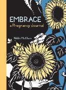 Cover-Bild zu Embrace: A Pregnancy Journal von McClure, Nikki