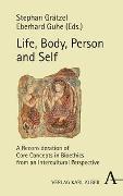 Cover-Bild zu Life, Body, Person and Self von Grätzel, Stephan (Hrsg.)