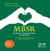 Cover-Bild zu MBSR - Die Kunst, das ganze Leben zu umarmen von Löhmer, Cornelia