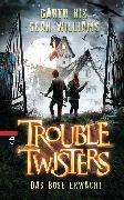 Cover-Bild zu Troubletwisters - Das Böse erwacht (eBook) von Williams, Sean