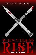Cover-Bild zu When Villains Rise von Schaeffer, Rebecca