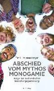 Cover-Bild zu Tim K., Wiesendanger: Abschied vom Mythos Monogamie
