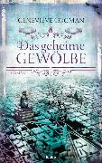 Cover-Bild zu Das geheime Gewölbe von Cogman, Genevieve