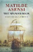 Cover-Bild zu The Spanish Main (eBook) von Asensi, Matilde