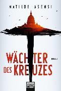 Cover-Bild zu Wächter des Kreuzes von Asensi, Matilde
