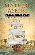 Cover-Bild zu Tierra Firme (eBook) von Asensi, Matilde