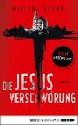 Cover-Bild zu XXL-Leseprobe: Die Jesus-Verschwörung (eBook) von Asensi, Matilde