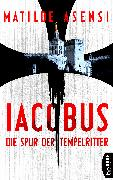 Cover-Bild zu Iacobus (eBook) von Asensi, Matilde