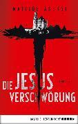 Cover-Bild zu Die Jesus-Verschwörung (eBook) von Asensi, Matilde