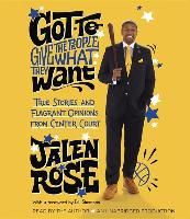 Cover-Bild zu Got to Give the People What They Want von Rose, Jalen