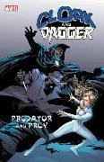 Cover-Bild zu Bill, Mantlo: Cloak and Dagger: Predator and Prey