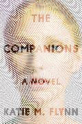 Cover-Bild zu The Companions von Flynn, Katie M.