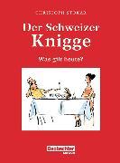 Cover-Bild zu Der Schweizer Knigge (eBook) von Stokar, Christoph