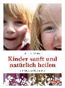 Cover-Bild zu Kinder sanft und natürlich heilen (eBook) von Jahn, Ruth