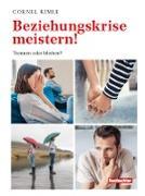 Cover-Bild zu Beziehungskrise meistern! (eBook) von Rimle, Cornel