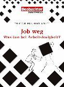 Cover-Bild zu Job weg (eBook) von Bräunlich Keller, Irmtraud