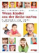 Cover-Bild zu Wenn Kinder aus der Reihe tanzen (eBook) von Albermann, Kurt