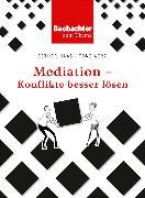 Cover-Bild zu Mediation - Konflikte besser lösen (eBook) von Haas, Esther
