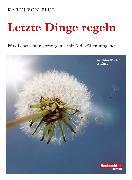 Cover-Bild zu Letzte Dinge regeln (eBook) von Flüe, Karin von