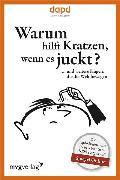 Cover-Bild zu Warum hilft Kratzen, wenn es juckt (eBook) von dapd