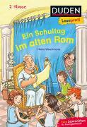 Cover-Bild zu Duden Leseprofi - Ein Schultag im alten Rom, 2. Klasse von Wiechmann, Heike