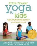 Cover-Bild zu Harper, Jennifer Cohen: Little Flower Yoga for Kids