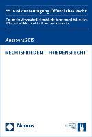 Cover-Bild zu Engel, Daniel (Hrsg.): RECHTsFRIEDEN - FRIEDENsRECHT