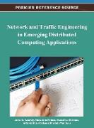 Cover-Bild zu Network and Traffic Engineering in Emerging Distributed Computing Applications von Abawajy, Jemal H. (Hrsg.)