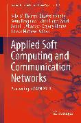 Cover-Bild zu Applied Soft Computing and Communication Networks (eBook) von Dasgupta, Soura (Hrsg.)