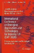 Cover-Bild zu International Conference on Emerging Applications and Technologies for Industry 4.0 (EATI'2020) (eBook) von Abawajy, Jemal H. (Hrsg.)