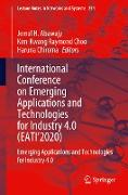 Cover-Bild zu International Conference on Emerging Applications and Technologies for Industry 4.0 (EATI'2020) von Abawajy, Jemal H. (Hrsg.)