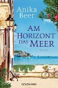 Cover-Bild zu Am Horizont das Meer (eBook) von Beer, Anika
