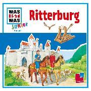 Cover-Bild zu Was ist was Junior Hörspiel: Ritterburg (Audio Download) von Habersack, Charlotte