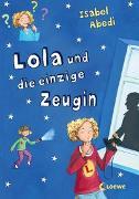 Cover-Bild zu Lola und die einzige Zeugin (Band 9) von Abedi, Isabel