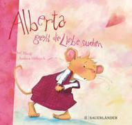 Cover-Bild zu Alberta geht die Liebe suchen von Abedi, Isabel